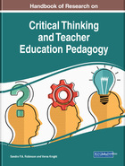 Handbook of Research on Critical Thinking and Teacher Education Pedagogy, ed. , v.