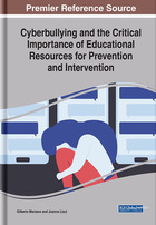 Cyberbullying and the Critical Importance of Educational Resources for Prevention and Intervention, ed. , v.