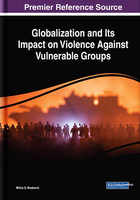 Globalization and Its Impact on Violence Against Vulnerable Groups, ed. , v.