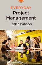 Everyday Project Management, ed. , v.