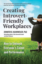 Creating Introvert-Friendly Workplaces, ed. , v.