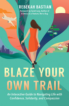 Blaze Your Own Trail, ed. , v.