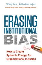 Erasing Institutional Bias, ed. , v.