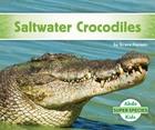 Saltwater Crocodiles, ed. , v.
