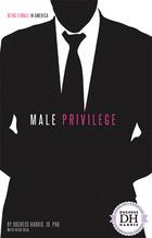 Male Privilege, ed. , v.