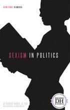 Sexism in Politics, ed. , v.