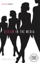Sexism in the Media, ed. , v.