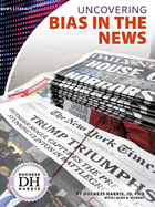 Uncovering Bias in the News, ed. , v.
