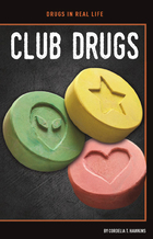 Club Drugs, ed. , v.