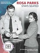 Rosa Parks Stays Seated, ed. , v.