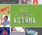 All About Asthma, ed. , v.