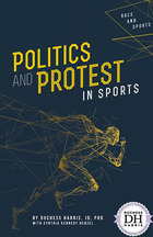 Politics and Protest in Sports, ed. , v.