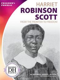 Harriet Robinson Scott, ed. , v.  Icon