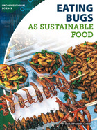 Eating Bugs as Sustainable Food, ed. , v.