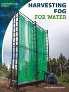 Harvesting Fog for Water, ed. , v.