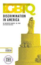 LGBTQ Discrimination in America, ed. , v.  Icon