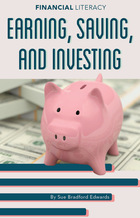 Earning, Saving, and Investing, ed. , v.