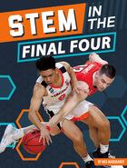 STEM in the Final Four, ed. , v.