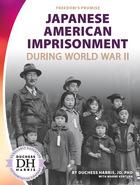 Japanese American Imprisonment During World War II, ed. , v.