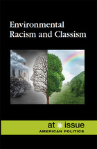 Environmental Racism and Classism, ed. , v.