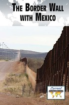 The Border Wall with Mexico, ed. , v.