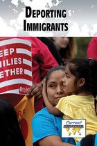 Deporting Immigrants, ed. , v.
