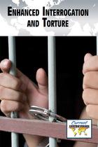 Enhanced Interrogation and Torture, ed. , v.
