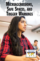 Microaggressions, Safe Spaces, and Trigger Warnings, ed. , v.