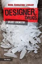 Designer Drugs, ed. , v.