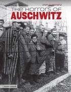 The Horrors of Auschwitz, ed. , v.