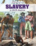 Slavery in North America, ed. , v.