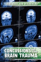 Concussions and Other Brain Trauma, ed. , v.