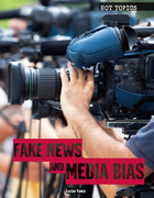 Fake News and Media Bias, ed. , v.