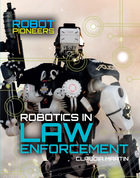 Robotics in Law Enforcement, ed. , v.