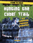 Hunting the Cyber Trail, ed. , v.
