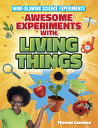 Awesome Experiments with Living Things, ed. , v.