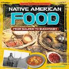 Native American Food, ed. , v.