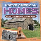 Native American Homes, ed. , v.