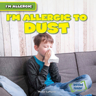 I'm Allergic to Dust, ed. , v.