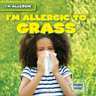 I'm Allergic to Grass, ed. , v.