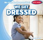 We Get Dressed, ed. , v.