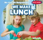 We Make Lunch, ed. , v.