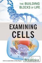 Examining Cells, ed. , v.