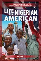Life as a Nigerian American, ed. , v.