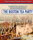 Identifying Bias, Propaganda, and Misinformation Surrounding The Boston Tea Party, ed. , v.