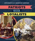 Patriots and Loyalists, ed. , v.