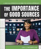 The Importance of Good Sources, ed. , v.