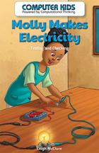 Molly Makes Electricity, ed. , v.