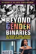 Beyond Gender Binaries, ed. , v.