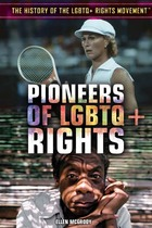 Pioneers of LGBTQ+ Rights, ed. , v.